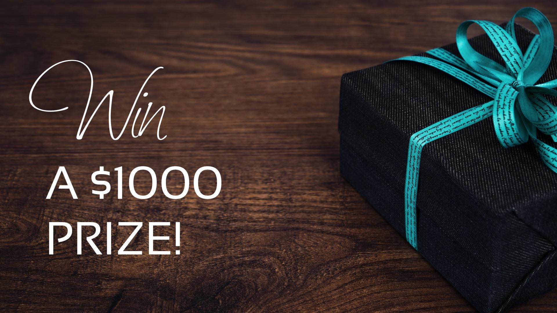 Win a $1000 prize